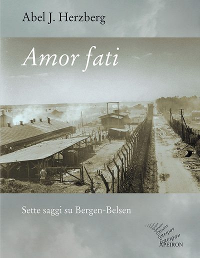Amor-fati-Sette-saggi-su-Bergen-Belsen-Abel-J-Herzberg