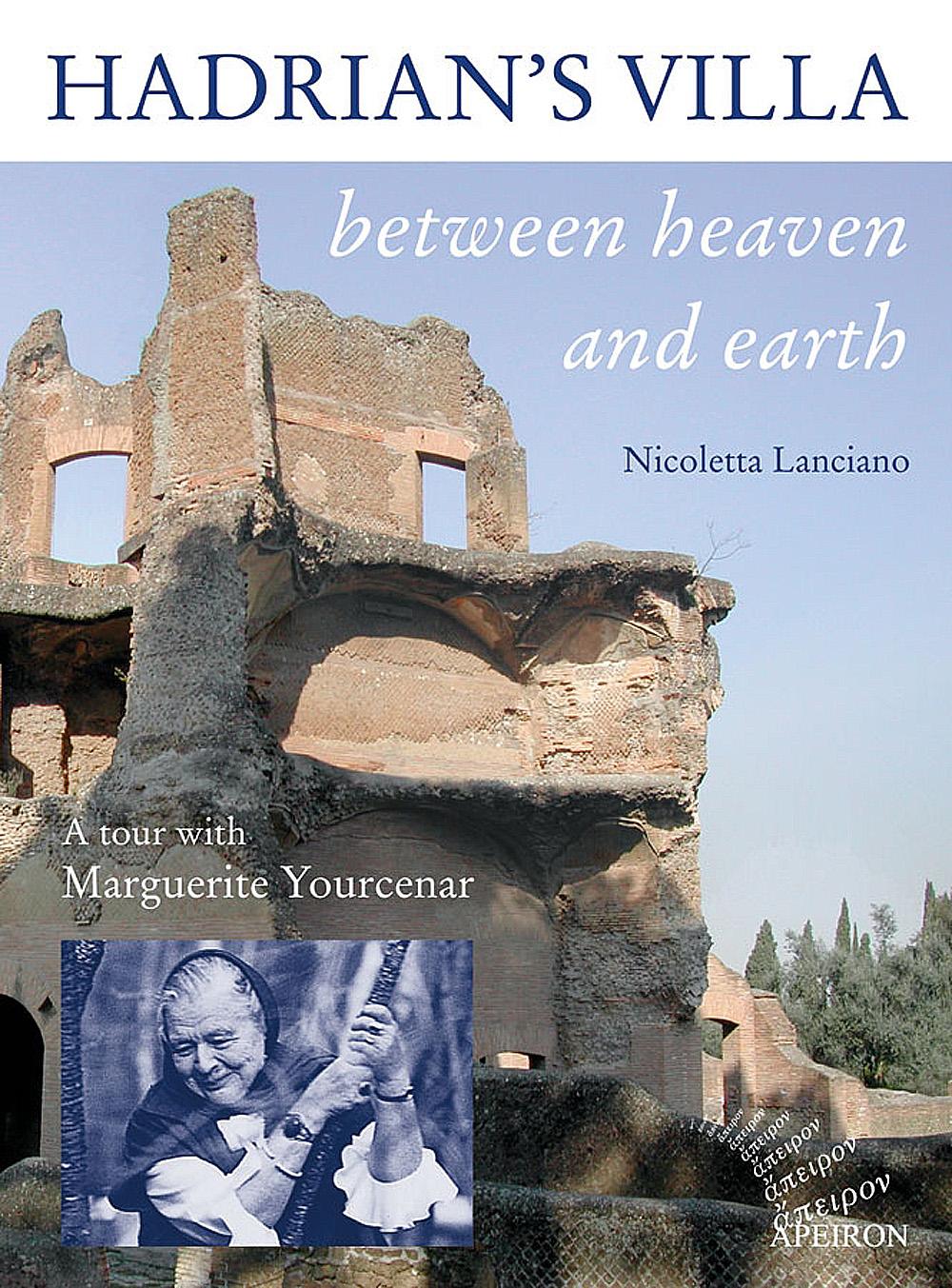 Hadrian's Villa between heaven and earth