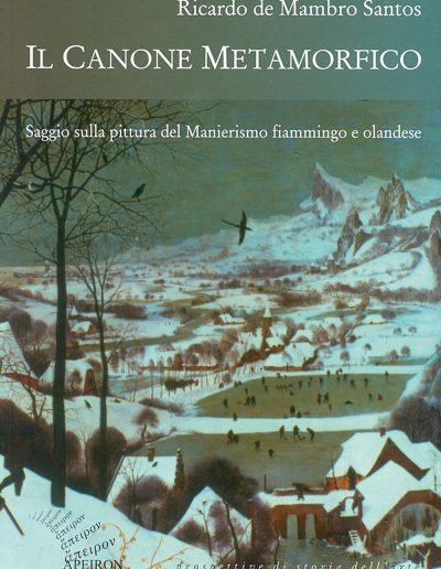 Il-canone-metamorfico-Saggio-sulla-pittura-del-Manierismo-fiammingo-e-olandese-Ricardo-de-Mambro-Santos