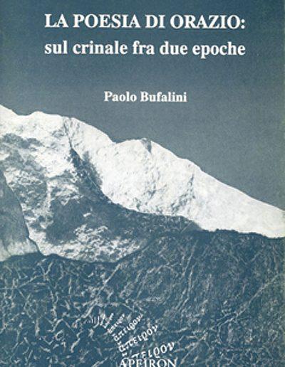 La-poesia-di-Orazio-sul-crinale-fra-due-epoche-Prefazione-di-Giovanni-Lazzari-Paolo-Bufalino