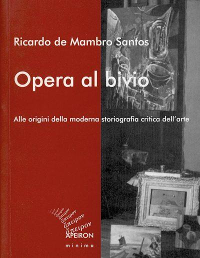 Opera-al-bivio-Ricardo-de-Mambro-Santos