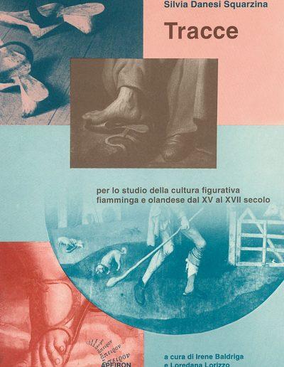 Tracce-per-lo-studio-della-cultura-figurativa-fiamminga-e-olandese-dal-XV-al-XVII-secolo-Silvia-Danesi-Squarzina